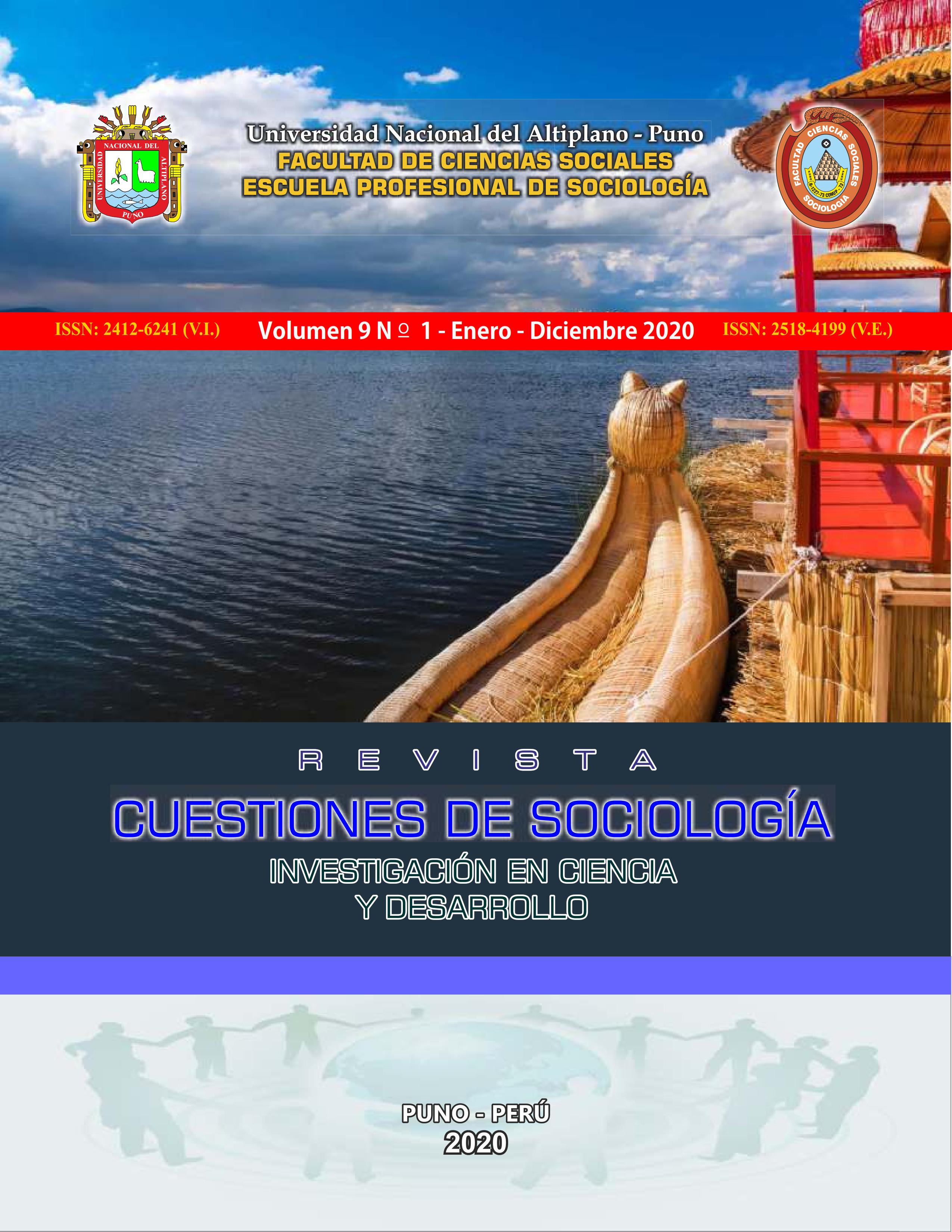 Ver Vol. 9 Núm. 1 (2020): REVISTA CUESTIONES DE SOCIOLOGÍA: INVESTIGACIÓN EN CIENCIA Y DESARROLLO